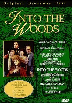 Into the Woods (Original Broadway Cast - 1999) Held at the Music & Dramatic Arts Library