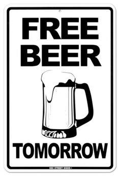 Free Beer Tomorrow.