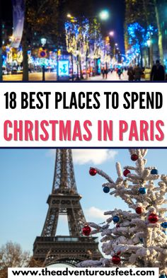 Planning to travel to Paris during the festive season? Here are the best ways to spend Christmas in Paris| where to see the Christmas lights in Paris| best Christmas markets in Paris | what to do in Paris during Christmas time| Tings to do in Paris at Christmas| How to enjoy Christmas in Paris | A guide to Christmas in Paris| Christmas traditions in Paris| Things to do in Paris in winter |christmas decorations in Paris |paris in winter #theadventurousfeet