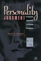 Personality judgment : a realistic approach to person perception David Charles. Funder San Diego : Academic Press