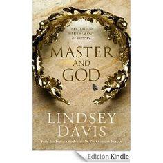 Master and God, Lindsey Davis
