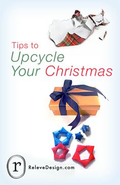 Tips to upcycle your Christmas