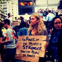 The power of the people is stronger than the people in power Human Rights Movement, Stream Of Consciousness, Protest Signs, Social Change, Together We Can, Global Warming, Meaningful Quotes, Social Justice, Al Dente