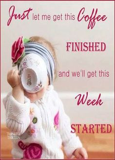 Just let me get this coffee finished and we'll get this week started | www.SlenderSuzie.com
