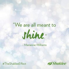 Be bold, be brave, be you. #TheShakleeEffect