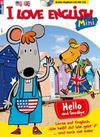 I Love English Mini - Für Kinder ab 5 Jahren