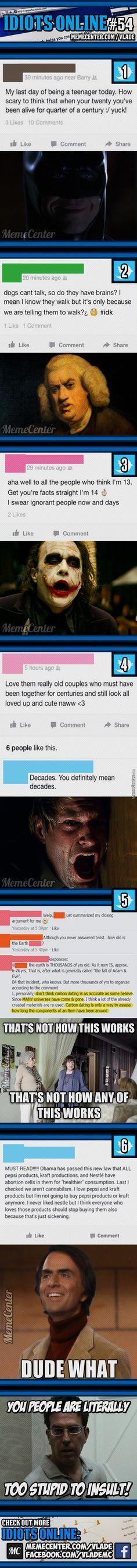 Idiots Online #54     #Meme #FunnyMeme