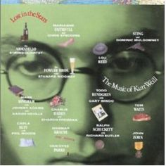 Lost in the Stars: The Music of Kurt Weill - tribute album by artists Robert Christgau, Aaron Neville, Phil Woods, September Song, Lost Stars, Todd Rundgren, Marianne Faithfull, Gifts For An Artist, Good To See You