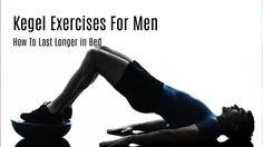 Kegel Exercises - 4 Steps to Strengthen Pelvic Floor Muscles Kegel Exercise For Men, Excercise, Daily Exercise, Exercise Routines, Fitness Tips For Men, Mens Fitness, How To Last Long, Bodybuilding Diet, Pelvic Floor