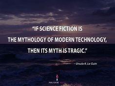 Ursula, Mythology, Science Fiction, Imagination, Acting, Writer, Novels, Author, Technology