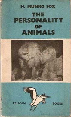 The Personality of Animals. With a portrait Pelican Books. no. 78.: Amazon.co.uk: Harold Munro Fox: Books Pet Portraits, Personality, Fox, Amazon, Books, Movie Posters, Movies, Animals, Amazons
