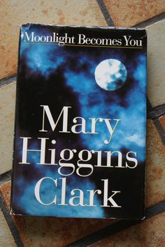 Moonlight Becomes You by Mary Higgins Clark Hardcover) for sale online Vintage Shops, Vintage Items, Mary Higgins Clark, First Love, My Love, Moonlight, My Books, Reading, Thrift