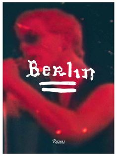 Berlin by Lou Reed and Julian Schnabel from Random House