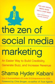 The Zen Of Social Media Marketing - Shama Hyder Kabani