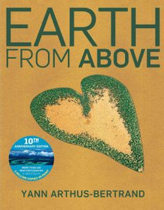 Earth From Above - Photography that will help you appreciate the beauty of Mother Earth from a whole new perspective.