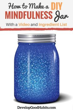 How to Make a DIY Mindfulness Jar (With a Video and Ingredient List) - Self Improvement Tricks Mindfulness For Kids, Mindfulness Activities, Mindfulness Practice, Mindfulness Meditation, Reiki Meditation, Meditation Music, Gratitude Jar, Gratitude Quotes, Childrens Yoga