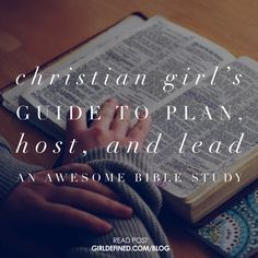 {Blog Post} Christian Girls Guide to Plan, Host, and Lead an Awesome Bible Study