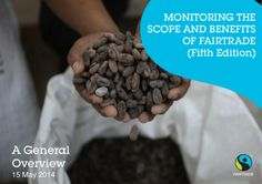 Fairtrade's 5th 'Monitoring the Scope and Benefits of Fairtrade' comes out soon. To get a preview on this fact-filled mega-wonder, check out this slideshow.