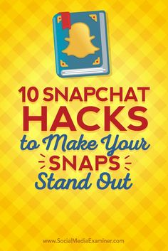 Do you want to take your Snapchat marketing up a notch?  Learning to use all of the features Snapchat offers is a big part of telling stories people will want to follow.  In this article, youll discover 10 hacks for creating more appealing Snapchat stori