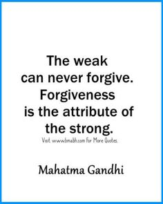 The best forgiveness quotes sayings and phrases. Follow us for more awesome quotes: https://www.pinterest.com/bmabh/, https://www.facebook.com/bmabh.