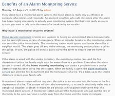 There are a few money-saving benefits to having an alarm monitoring service, primarily that you could save money on home insurance.