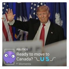"As seen on Twitter   ""Ready to move to Canada? \__/"""