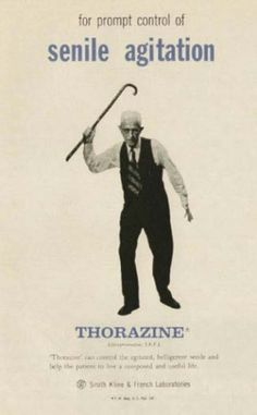 For prompt control of senile agitation. Thorazine! Vintage ads
