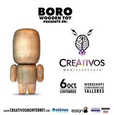#CREATIVOS en nuestro evento solo hay lo mejor y que mejor que BORO, un art toy 100% mexicano, hecho a mano y dispuesto a ser lo que tu quieras.