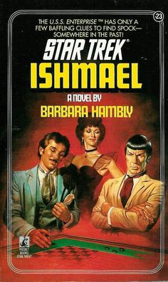 Star Trek / 23 / Ishmael by Barbara Hampsey / Novel cover / 1985 (Boris Vallejo)
