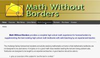 The Math Without Borders Home Study Companion series provides a complete high school math experience for homeschoolers by supplementing the ...