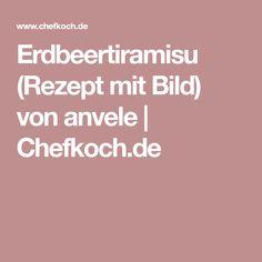 Erdbeertiramisu (Rezept mit Bild) von anvele | Chefkoch.de