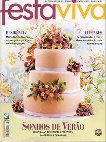 Revista Festa Viva Ano III Edição 21 Cupcakes personalizados e com o charme da estação mais quente do ano | Revistas de decorações de Festas, casamento e Gastronomia