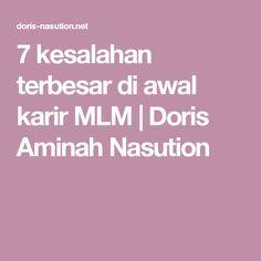 7 kesalahan terbesar di awal karir MLM | Doris Aminah Nasution
