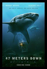 47 Meters Down 2017 Full Movie HD Free Download. #Movie #Movie #Subtitrat #HD #1080 Two sisters, vacationing in Mexico, are trapped in a shark cage at the bottom of the ocean, with less than an hour of oxygen left and great white sharks circling nearby.