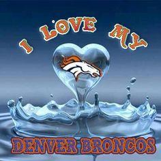 """We always Love """"Denver Broncos"""""""