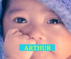Royal Boy Baby Names - Arthur is a name of the legendary King Arthur.