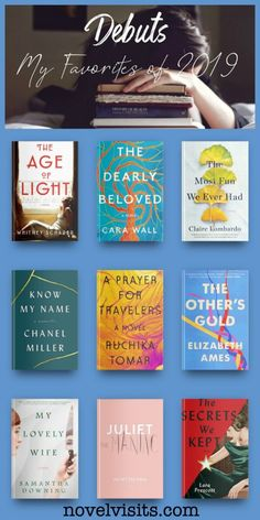 Novel Visits' DEBUTS - My Favorites of 2019 - A full third of my reading this year has been from debut authors, and they've been good. My top nine debuts of Good Books, Books To Read, My Books, Female Friendship, Best Authors, Dearly Beloved, Historical Fiction, Losing Her