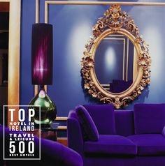 Blue Lounge at the Hotel Galway Lose the mirror and replace with fitting Artwork! Otherwise, stunning! Shades Of Purple, Deep Purple, Purple Gold, Purple Swag, Purple Mirror, White Mirror, Interior Inspiration, Design Inspiration, Blue Lounge