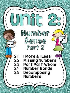 Unit 2 is now available!! So much number sense!! 1 more 1 less, missing numbers, part part whole, number bonds, and decomposing numbers!