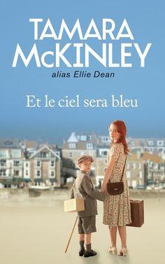 Et le ciel sera bleu - Tamara McKinley alias Ellie Dean - 512 pages, Couverture souple.  - Référence : 187968 #Livre #Lecture #Cadeau #Roman