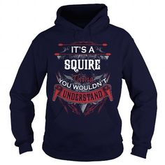 SQUIRE, SQUIRE T Shirt, SQUIRE Tee #name #tshirts #SQUIRE #gift #ideas #Popular #Everything #Videos #Shop #Animals #pets #Architecture #Art #Cars #motorcycles #Celebrities #DIY #crafts #Design #Education #Entertainment #Food #drink #Gardening #Geek #Hair #beauty #Health #fitness #History #Holidays #events #Home decor #Humor #Illustrations #posters #Kids #parenting #Men #Outdoors #Photography #Products #Quotes #Science #nature #Sports #Tattoos #Technology #Travel #Weddings #Women