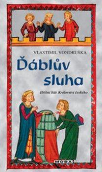 Ďáblův sluha (Vlastimil Vondruška) [CZ] Kniha