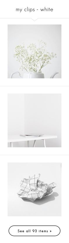 """""""my clips - white"""" by stormy-delusions ❤ liked on Polyvore featuring pic, pics, pictures - white, text, words, fillers, quotes, articles, magazine and phrase"""