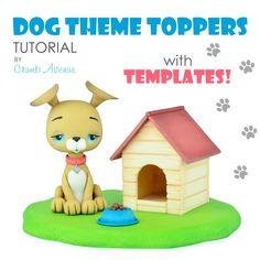 Dog Cake Topper PDF Tutorial with TEMPLATES / fondant, gum paste, simple, step by step, figure, figurine, puppy, cute, simple