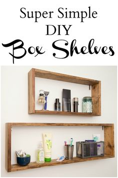 Super Simple DIY Box Shelves - Health, Home, and Heart : Box shelves are super stylish and so versatile. Here is a step-by-step tutorial for these super simple DIY box shelves. They are incredibly easy to put together! Display Shelves, Wall Shelves, Wood Box Shelves, Shelving Decor, Cube Shelves, Shelving Ideas, Storage Ideas, Minwax Wood Stain, Easy Diy