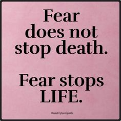 Death is promised to us all.  So is life.  Christ alone conquered death- you have to conquer Life.  Live, make mistakes, learn from them- God got this!  Keep him 1st!!!! HAVE FUN!