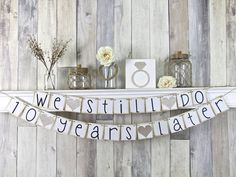 Hey, I found this really awesome Etsy listing at https://www.etsy.com/listing/220611754/we-still-do-banner-we-still-do-sign