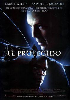 EL PROTEGIDO (USA. 2000 ) Escrita, Producida y Dirigida por:  M. Night Shyamalan. Intérpretes: Bruce Willis; Samuel L. Jackson; Spencer Treat Clark; Robin Wright.