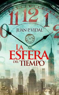 Especial de LA ESFERA DEL TIEMPO, de Juan P. Vidal, en la web de @poemasdelalma:  http://www.poemas-del-alma.com/blog/especiales/universo-literario-juan-vidal