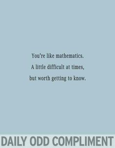 I love math by the way....